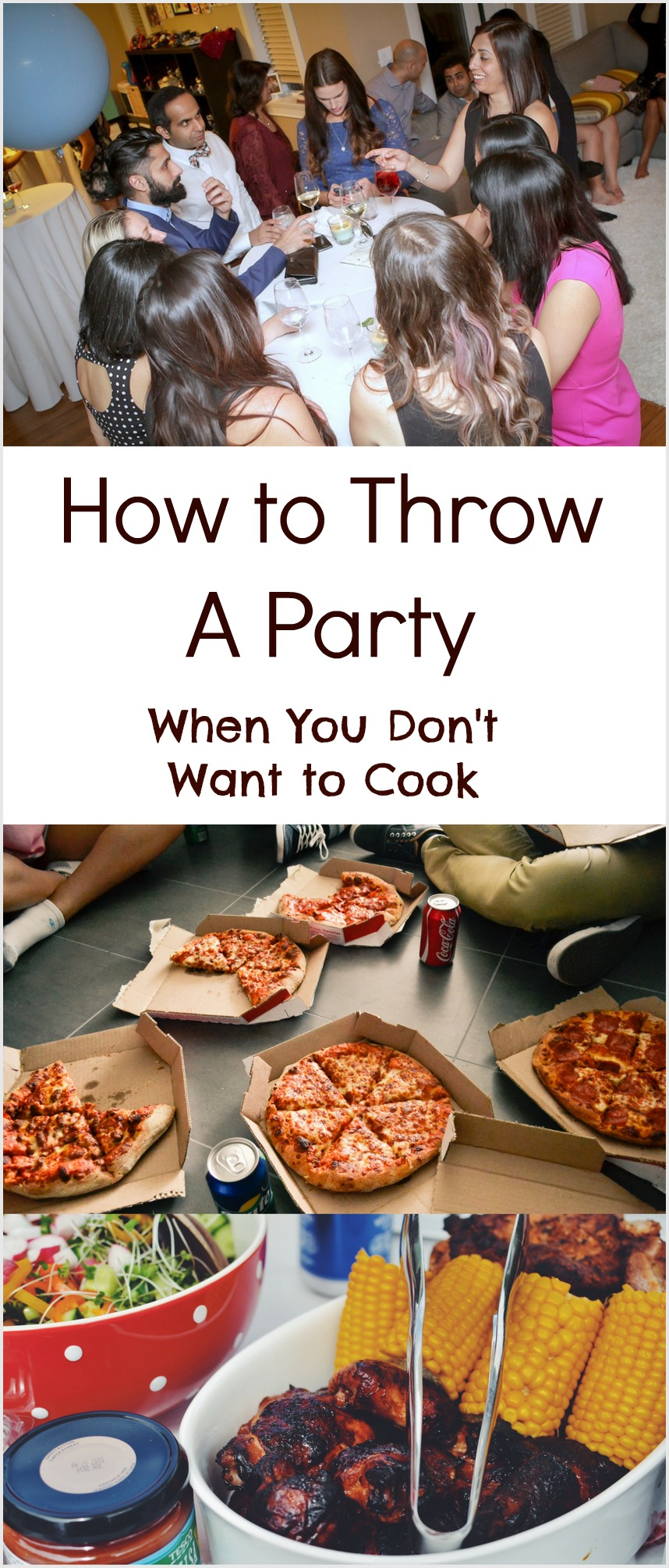 How to Throw A Party When You Don't Want to cook