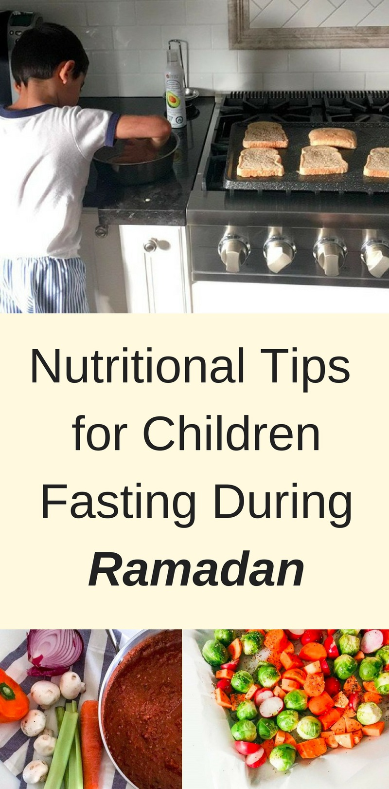 Nutritional Tip for Children Fasting During Ramadan