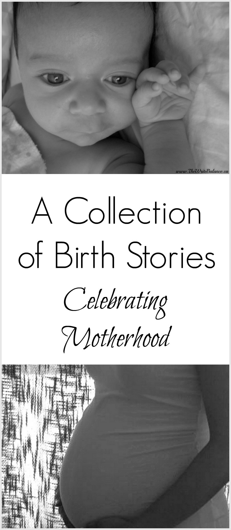 A Collection of Birth Stories, Celebrating Motherhood